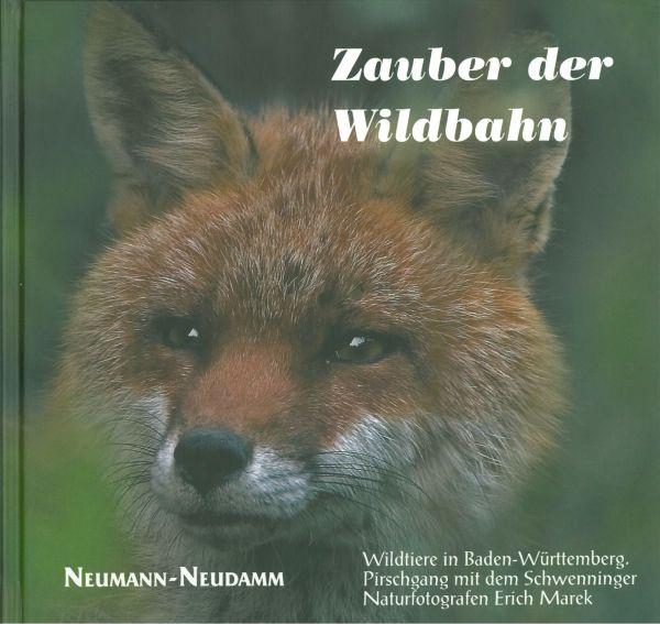 Zauber der Wildbahn Erich Marek - Wildtiere in BW