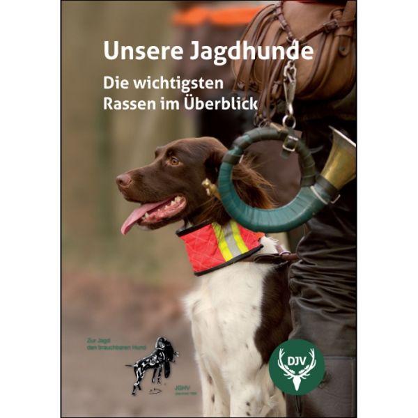 """Hundebroschüre """"Unsere Jagdhunde"""""""