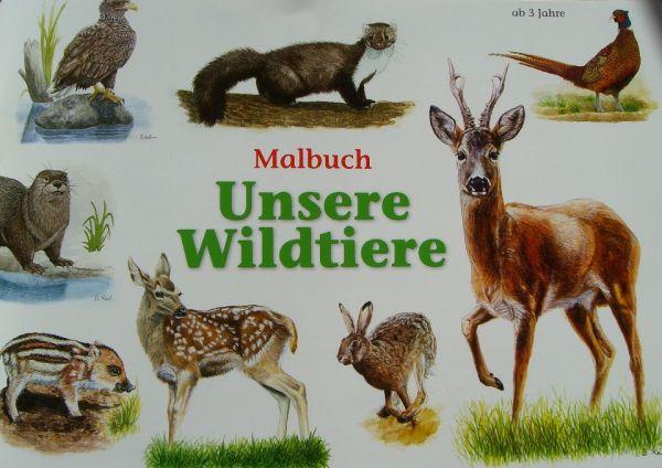 Unsere Wildtiere Malbuch