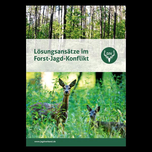 "Broschüre ""Lösungsansätze im Forst-Jagd-Konflikt"""
