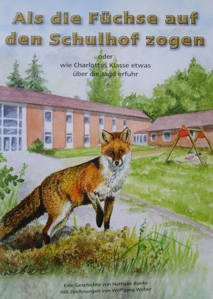 """Kinderbroschüre """"Als die Füchse auf den Schulhof zogen"""""""