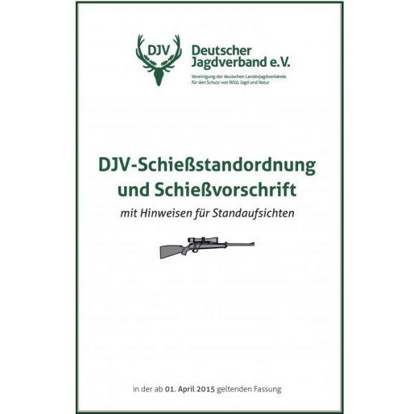 DJV Schießstandordnung und Schießvorschrift